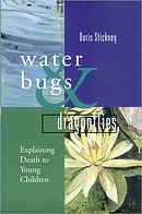 Waterbugs and Dragonflies: Explaining Death to Young Children - pack of 10