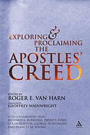 Exploring and Proclaiming the Apostles' Creed