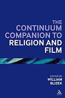 The Continuum Companion to Religion and Film