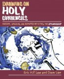 Drawing on Holy Currencies: Awesome, Amazing, and Animated Activities for Stewardship