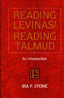 Reading Levinas, Reading Talmud