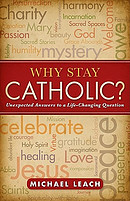 Why Stay Catholic?