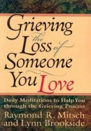 Grieving The Loss Of Someone You Love Pb