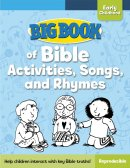 Big Book of Bible Activities  Songs and Rhymes for Early Childhood
