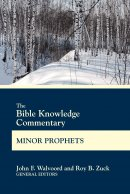Bible Knowledge Commentary Minor Prophets