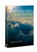 Deep Night  Bright Morning