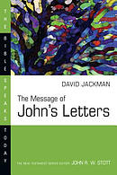 The Message of John\'s Letters