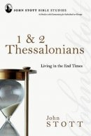 1-2 Thessalonians : Living In The End Times