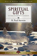 Spiritual Gifts : 8 Studies For Individuals Or Groups