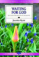 Waiting for God: 8 Studies for Individual or Groups