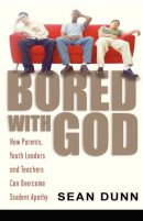 Bored with God