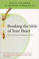 Breaking The Idols Of Your Heart Pb