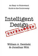 Intelligent Design Uncensored