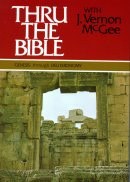 Genesis through Deuteronomy: Thru the Bible with J. Vernon McGee -