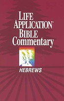 Hebrews : Life Application Bible Commentary