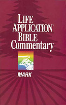 Mark : Life Application Bible Commentary