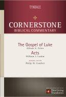 Luke & Acts : Cornerstone Commentary