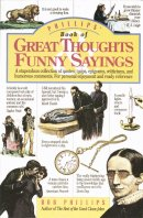 Phillips' Book of Great Thoughts, Funny Sayings