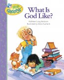 What Is God Like