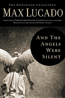 And the Angels Were Silent: The Bestseller Collection