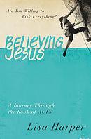 Believing Jesus