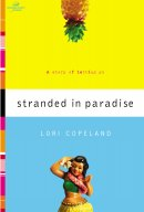 Stranded in Paradise: A Story of Letting Go