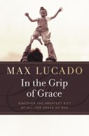In The Grip Of Grace