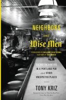 Neighbours And Wise Men