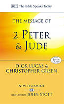 The Message of 2 Peter and Jude