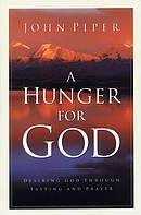 A Hunger for God