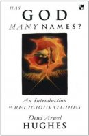 Has God Many Names?: Introduction to Religious Studies