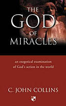 The God of Miracles: An Exegetical Examination of God's Action in the World
