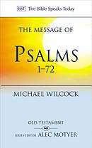 The Message of Psalms 1-72