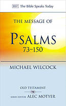 The Message of Psalms 73-150