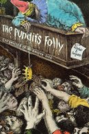 The Pundit's Folly: Chronicles of an Empty Life