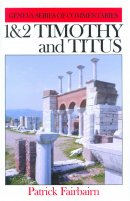 1 & 2 Timothy and Titus : Geneva Commentary