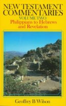 Philippians - Hebrews & Revelation : Vol 2 : New Testament Commentary
