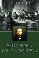 Defense Of Calvinism A