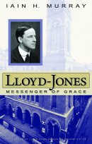 Lloyd Jones Messenger Of Grace Hb