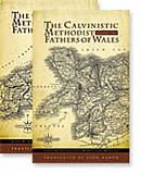 Calv. Meth. Fathers Of Wales 2 Vol Set