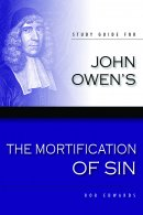 Mortification Of Sin Study Guide Pb