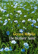 Gerard Majella: The Mothers' Saint