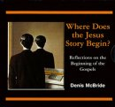 Where Does The Jesus Story Begin? CD