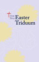 The New Easter Triduum