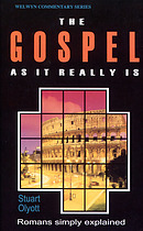 The Gospel as It Really Is : Romans Simply Explained