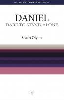 Dare to Stand Alone : Daniel