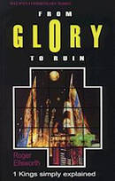 From Glory to Ruin : 1 Kings