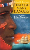 Through Many Dangers: The Story of John Newton