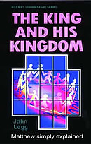 The King and His Kingdom : Matthew