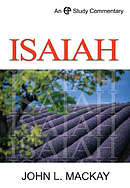 Isaiah Vol 1 : EP Study Commentary